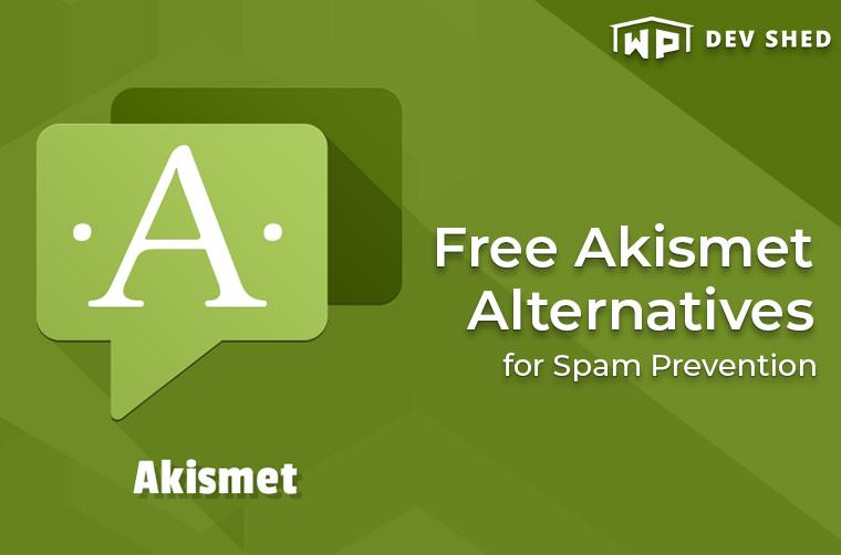 2 Free Akismet Alternatives for Spam Prevention