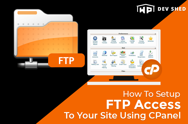 How To Setup FTP Access To Your Site Using CPanel