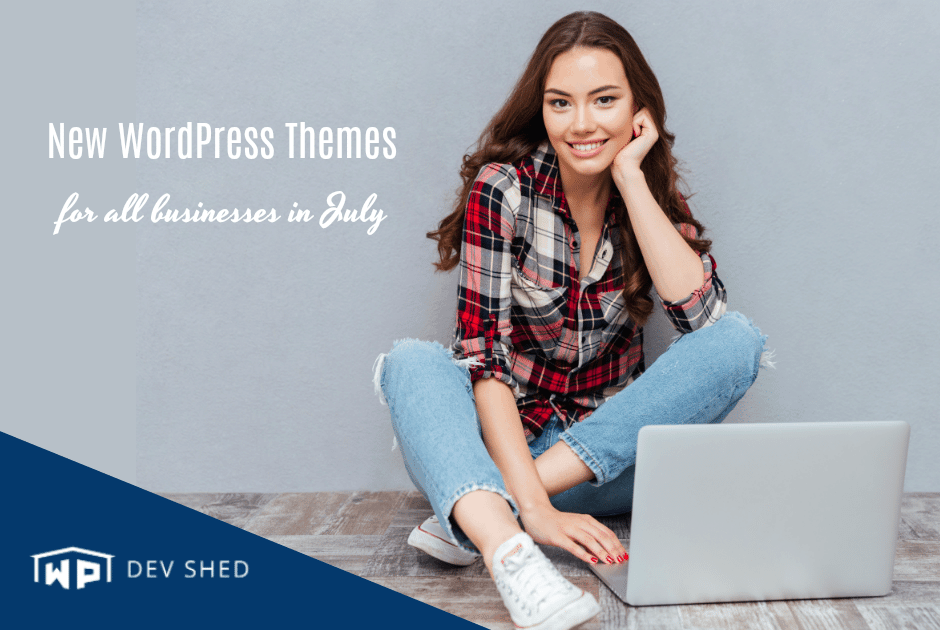 New WordPress Themes for All Businesses in July