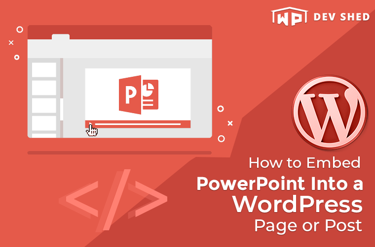 How to Embed PowerPoint Into a WordPress Page or Post