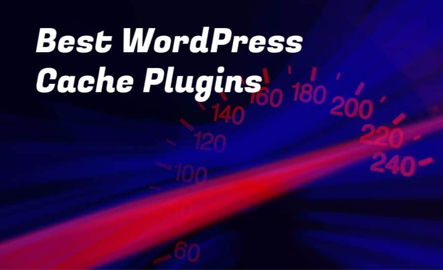 the best WordPress caching plugins in 2020