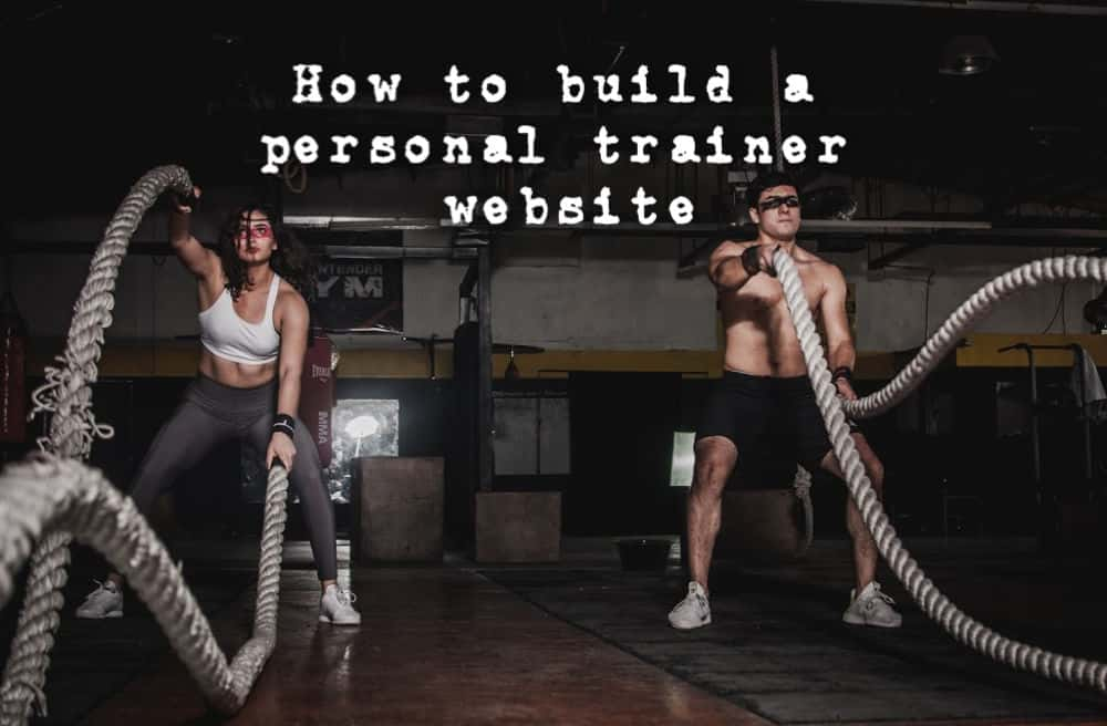 how to build a personal trainer website