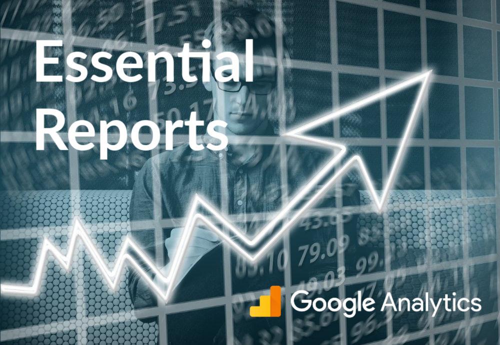 best google analytics reports