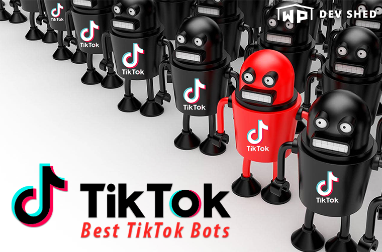 15 Best TikTok Bots You Need To See