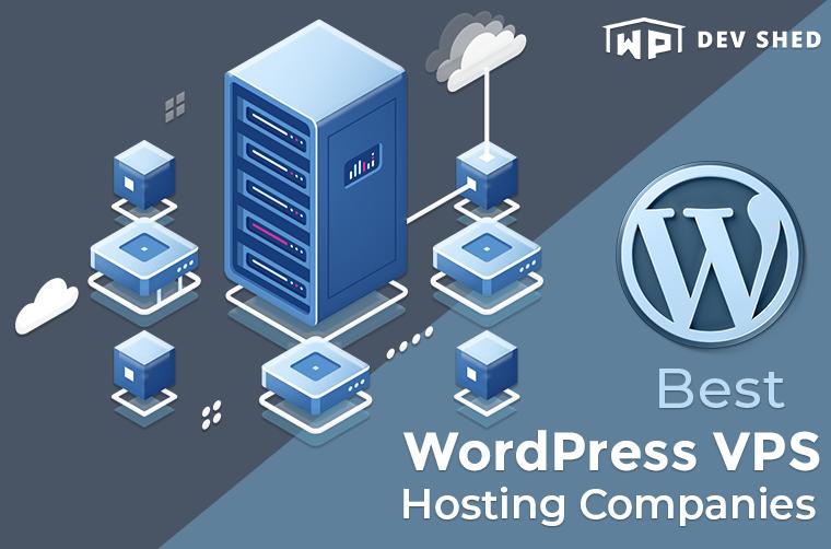Best WordPress VPS Hosting Companies