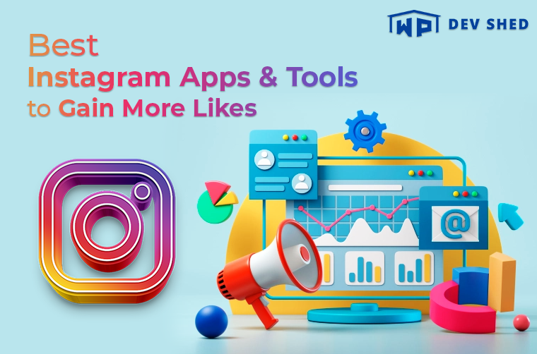 11 Best Instagram Apps & Tools to Gain More Likes in 2021