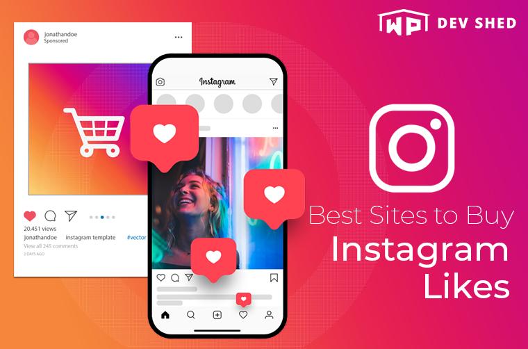 12 Best Sites to Buy Instagram Likes