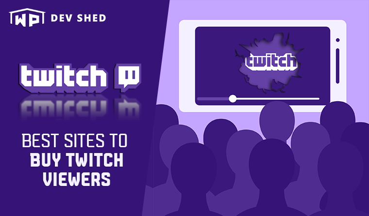 15 Best Sites to Buy Twitch Viewers (2021)