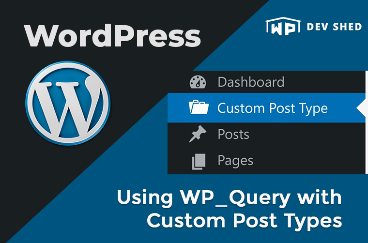 Using WP_Query with Custom Post Types