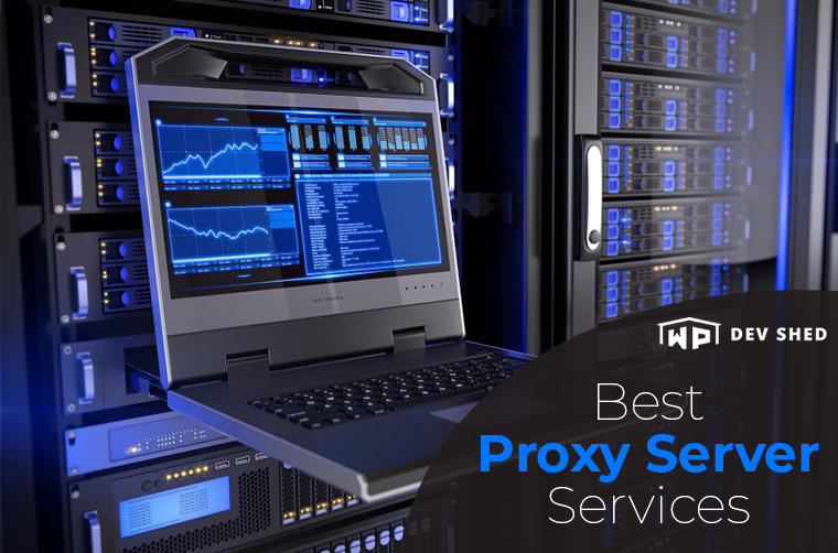 Best Proxy Server Services in 2021